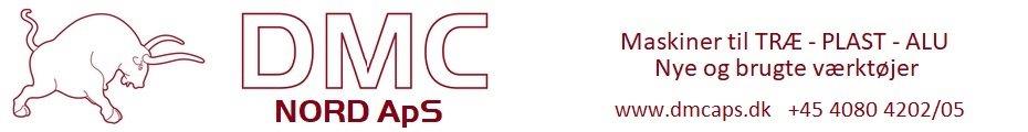 DMC ApS - Dansk Maskin Center - Nye og Brugte Snedkerimaskiner til industri - håndværk og hobby