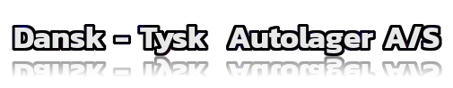 Dansk - Tysk Autolager A/S